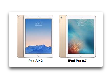 9.7inch iPad Proはタブレット史上最高のディスプレイ!、iPad Air 2との比較