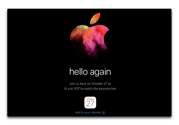 Apple、10月27日にスペシャルイベント「hello again」を開催をアナウンス