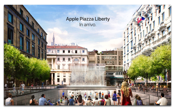 Apple、イタリアのミラノのリベルタ広場で新しい直営店をオープンすることを発表