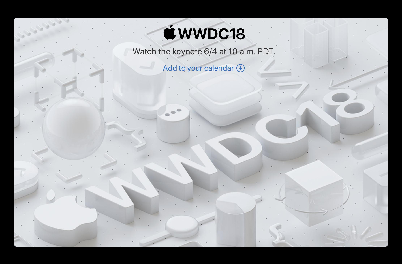 Apple、WWDC 2018の基調講演のライブストリーミングを実施