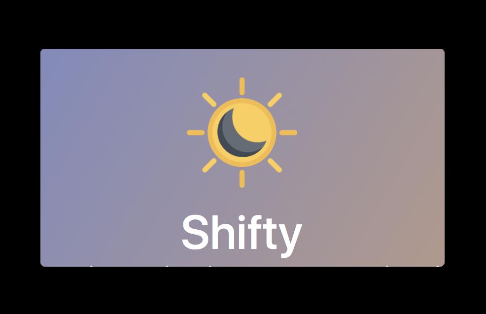 【Mac】Night Shiftをより詳細に設定出来る、無料のメニューバーアプリ「Shifty」