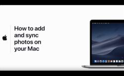 Apple Support、Macでの写真の追加して同期する方法と管理方法のハウツービデオ2本を公開