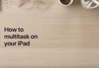 Apple、「iPad Proが次のコンピューターになる5つの理由」と題する新しいCFを公開