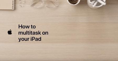 Apple Support、「あなたのiPadでマルチタスクする方法」と題するハウツービデオを公開