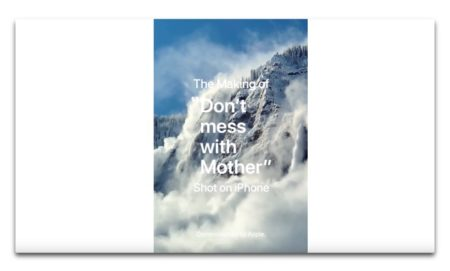 Apple、Shot on iPhoneシリーズ「Don't mess with Mother」のメイキングビデオを公開