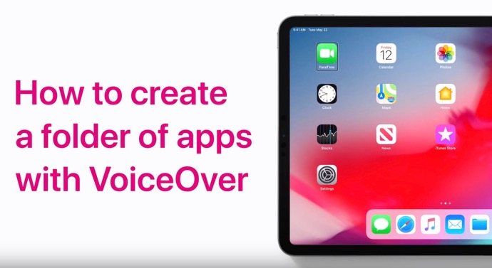 Apple Support、「VoiceOverローターを使ってアプリを編成する方法」のハウツービデオを公開