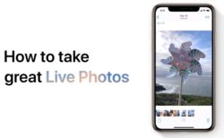 Apple Support、「素晴らしいLive Photoを撮る方法」のハウツービデオを公開