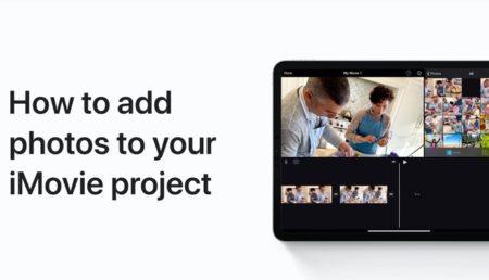 Apple Support、iPhoneおよびiPadでiMovieプロジェクトに写真を追加する方法のハウツービデオを公開