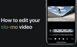 Apple Support、iPhoneおよびiPadでスローモーションビデオを編集する方法のハウツービデオを公開
