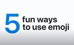 Apple Support、iPhone、iPadで絵文字を楽しく使う5つの方法のハウツービデオを公開