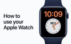 Apple Support、Apple Watchの使い方のハウツービデオを公開