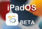 Apple、Betaソフトウェアプログラムのメンバに「iOS 15 Public beta 6」「iPadOS 15 Public beta 6」をリリース
